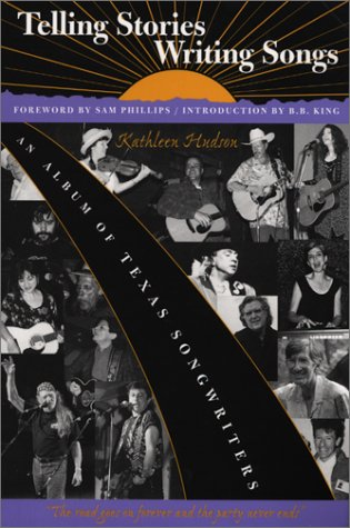 Telling Stories, Writing Songs - An Album ofTexas Songwriters dust jacket